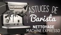 Le nettoyage d'une machine expresso | Les astuces de Barista