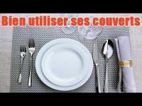 Comment utiliser les couverts à table