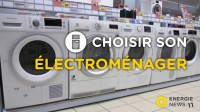 Electroménager : comment bien choisir pour faire des économies ?
